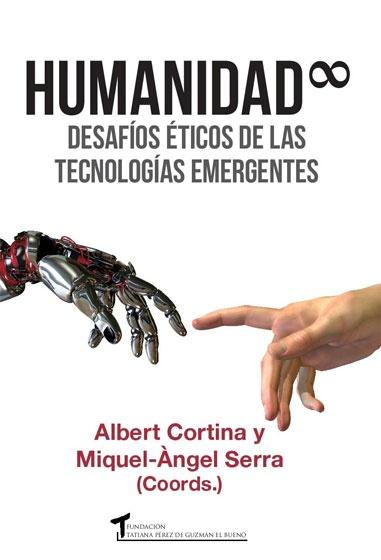 Presentació del llibre «HUMANIDAD. Desafíos éticos de las tecnologías emergentes»