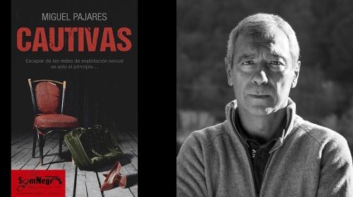 """Presentació de la novel·la """"Cautivas"""", de Miguel Pajares"""
