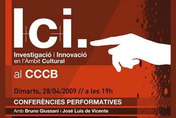I+C+i. Conferències performatives