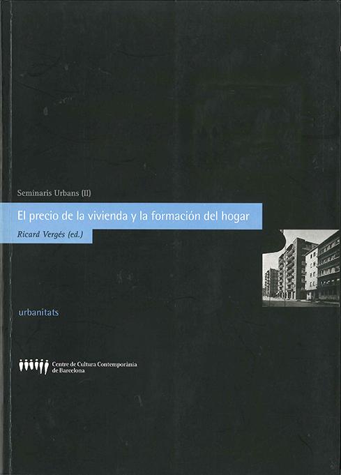 El precio de la vivienda y la formación del hogar
