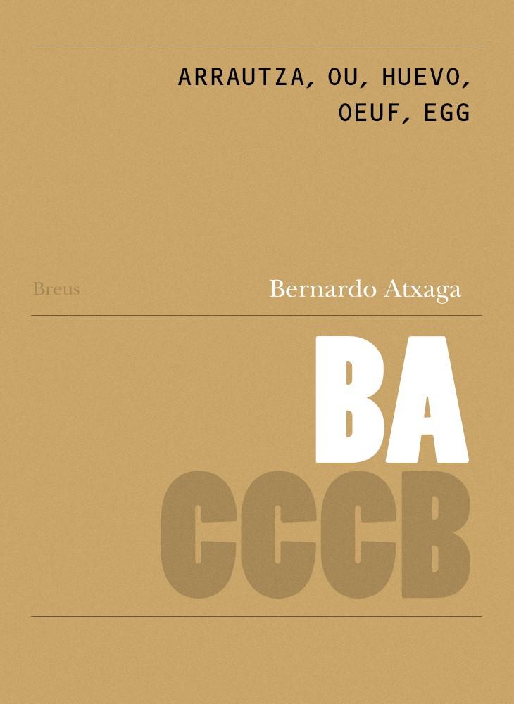 Peça multimèdia: 92. Arrautza, ou, huevo, oeuf, egg / Arrautza, ou, huevo, oeuf, egg