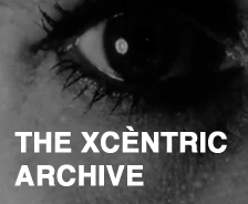 The Xcèntric Archive