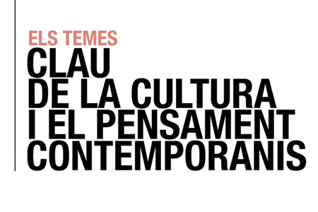 key subjects for culture and contemporary thinking at the CCCB Archive