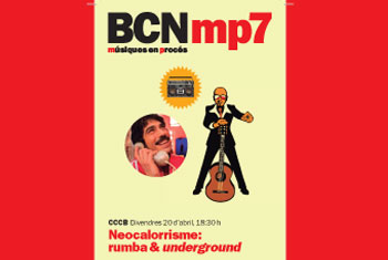Imagen de la actividad: BCNmp7. Neocalorrismo: Rumba & Underground