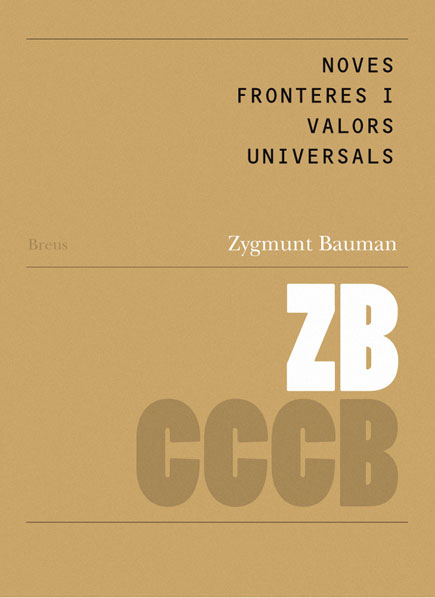 Noves fronteres i valors universals / New Frontiers and Universal Values