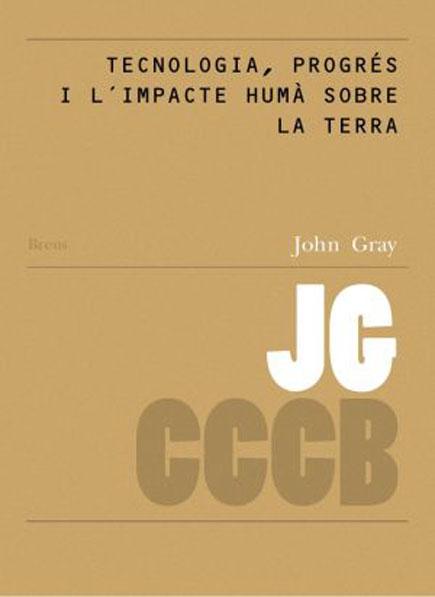 16. Tecnologia, progrés i l'impacte humà sobre la terra / Technology, Progress and the Human Impact on the Earth