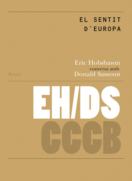 26. El sentit d´Europa / The Sense of Europe