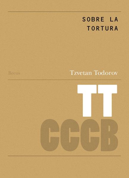 Sobre la tortura / De la torture