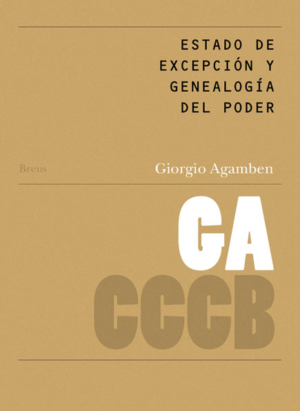 44. Estado de excepción y genealogía del poder / The State of Exception and the Genealogy of Power