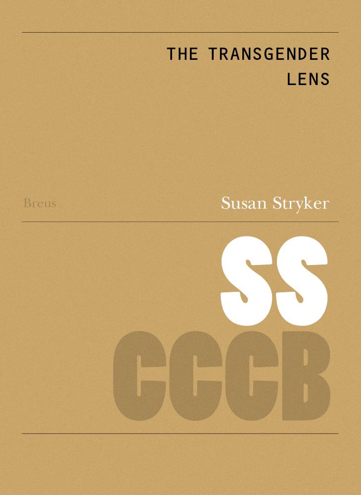 100. La lent transgènere / The transgender Lens