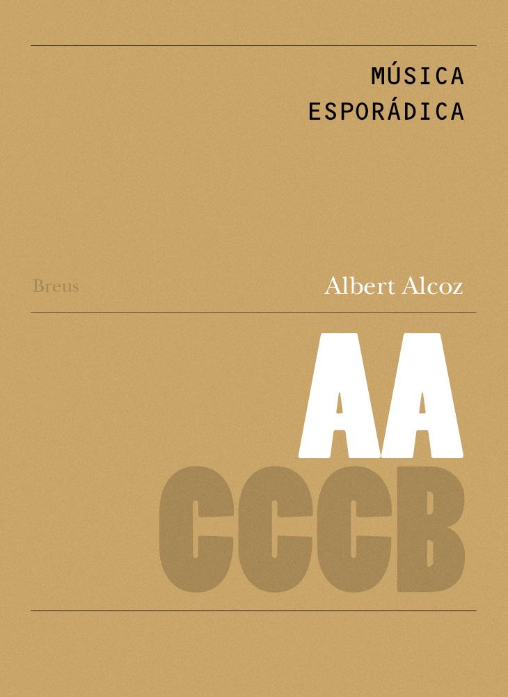 103. Música esporádica / Sporadic Music. A sound trip through the Xcèntric Archive