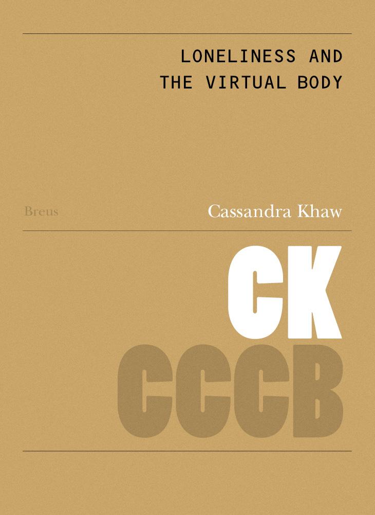 104. La solitud i el cos virtual / Loneliness and the virtual body
