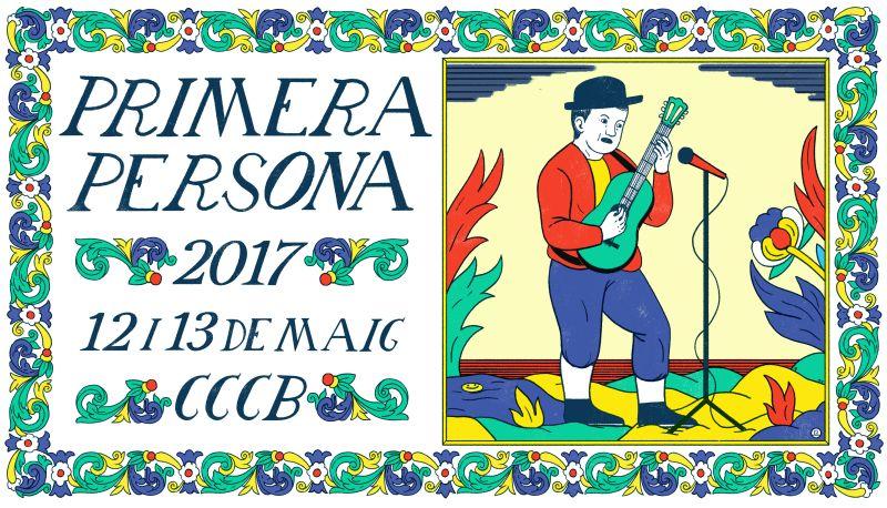 Imagen del dossier de prensa: Primera Persona 2017