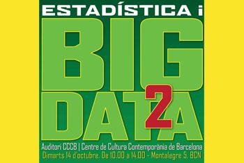 Segunda Jornada Sobre Estadística y Big Data. Organizada por la Societat Catalana d'Estadística