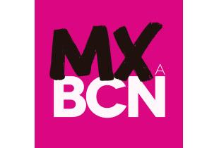 MXaBCN_Mexico in Barcelona International Festival
