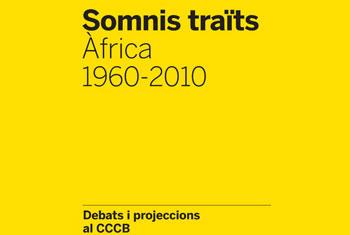 Image of the activity: Broken Dreams. Africa 1960-2010
