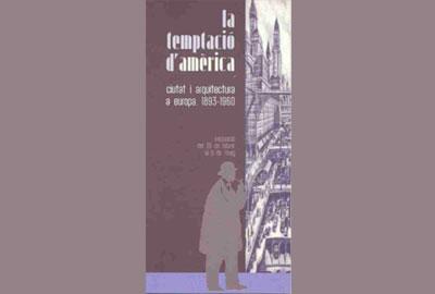 Imatge de l'exposició: La temptació d'Amèrica: ciutat i arquitectura a Europa, 1893-1960