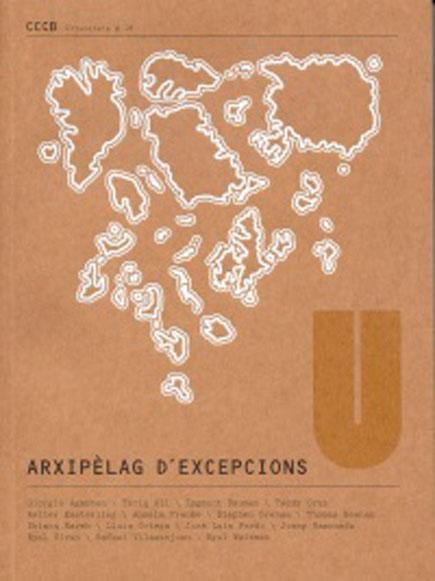 Arxipèlag d'excepcions / Archipelago of Exceptions