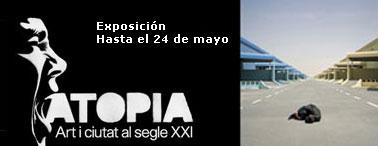 Exposición Atopia. Ate y ciudad en el siglo XXI