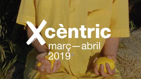 Xcèntric. Programa marzo - abril 2019