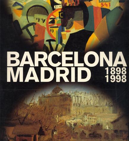 Barcelona Madrid 1898-1998