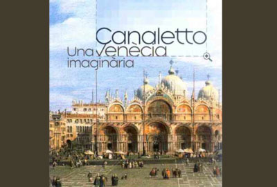 Imagen de la exposición: Canaletto: Una Venecia Imaginaria