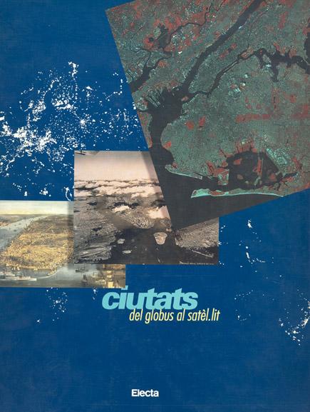 Ciutats: del globus al satèl·lit
