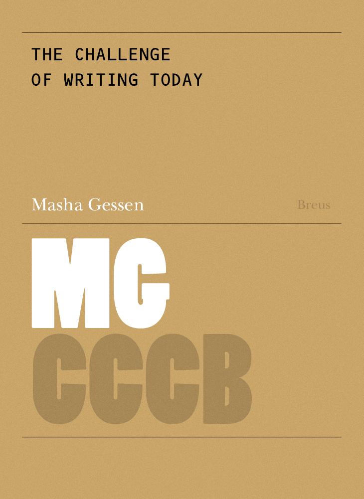 101. El repte d'escriure avui / The Challenge of Writing Today