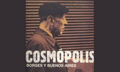 Imatge de l'exposició: Cosmòpolis. Borges i Buenos Aires