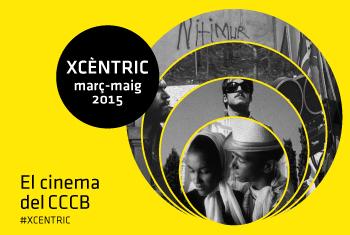 Xcèntric. March-May 2015