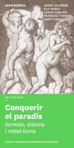 Conquistar el paraíso. Sueños, visiones y rebeliones. Curso de historia del arte dirigido por Joan Sureda
