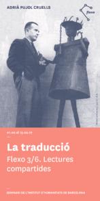 Flexo 3/6: La traducción. Seminario a cargo de Adrià Pujol. De 'El suplicio de Papá Noel' de Claude Lévi-Strauss a 'La disparition' de Georges Perec