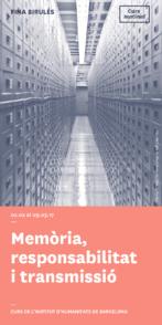 Memòria, responsabilitat i transmissió. Seminari de filosofia a càrrec de Fina Birulés