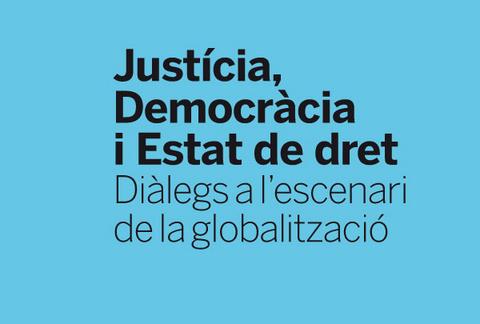 Justícia, democràcia i estat de dret