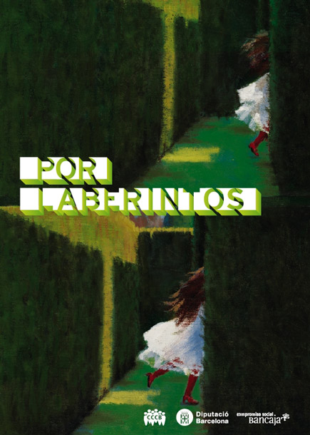 Per laberints / Por laberintos / Through Labyrinths