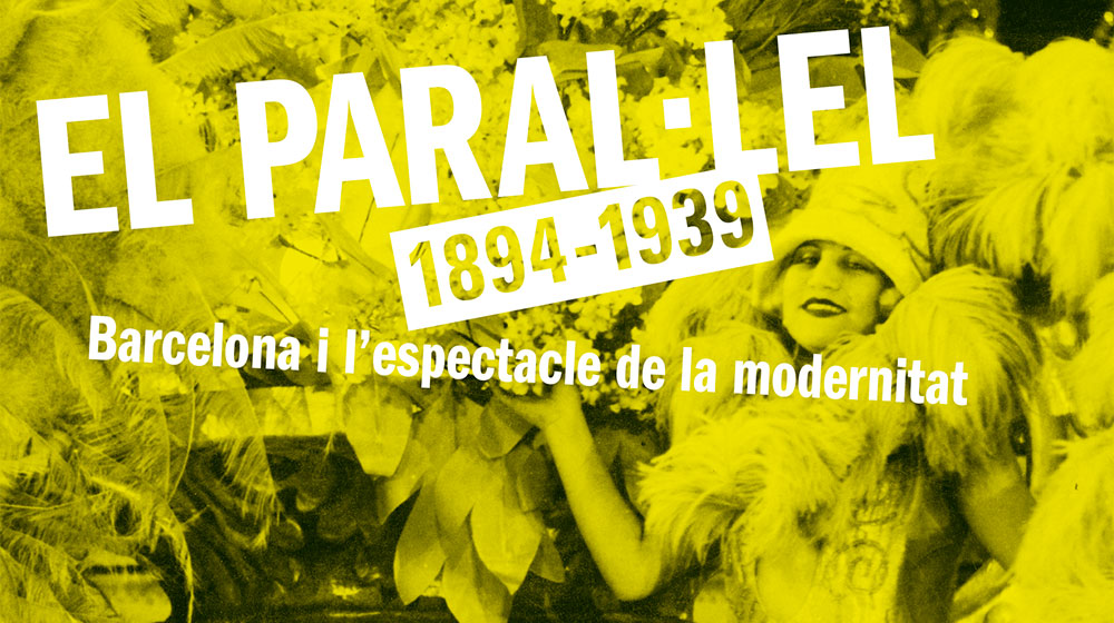 Image of the exhibition: Paral·lel Avenue, 1894-1939