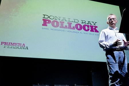 Primera Persona 2013. Donald Ray Pollock
