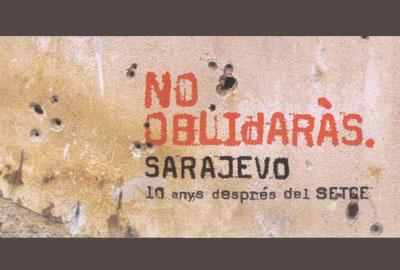Imatge de l'exposició: No oblidaràs. Sarajevo. 10 anys després del setge