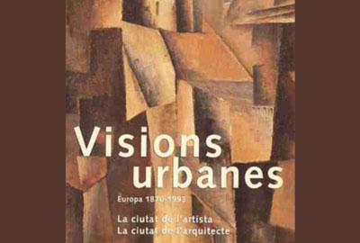 Imatge promocional de l'exposició Visions urbanes.