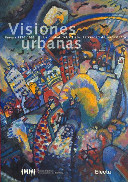 Visions urbanes / Visiones urbanas