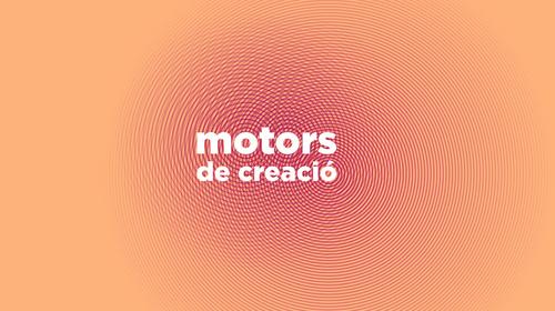 Motors of creation