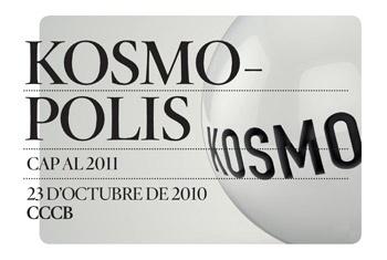 Jornada especial Kosmopolis 2010