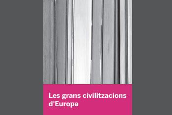 Las grandes civilizaciones de Europa