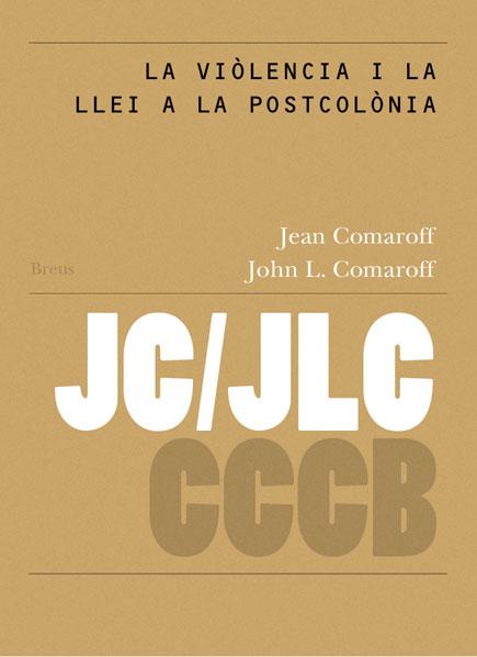 11. La violència i la llei a la postcolònia / Violence and the Law in the Postcolony