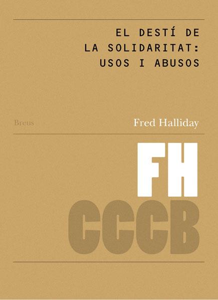 19. El destí de la solidaritat: usos i abusos / The Fate of Solidarity: Uses and Abuses