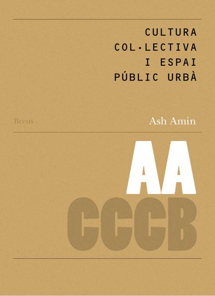 21. Cultura col·lectiva i espai públic urbà / Collective Culture and Urban Public Space