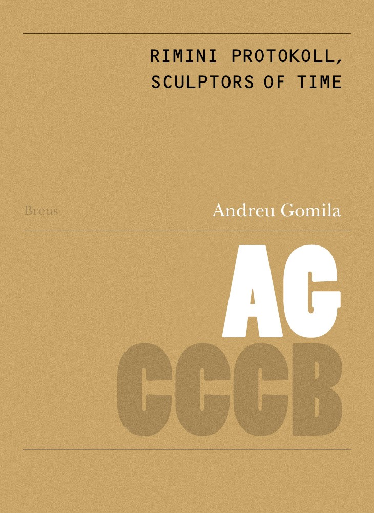105. Rimini Protokoll, escultors del temps / Sculptors of Time