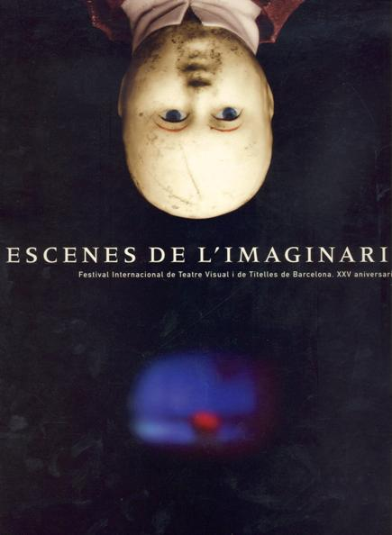 Escenes de l'imaginari / Escenas del imaginario / Scenes of the imaginary