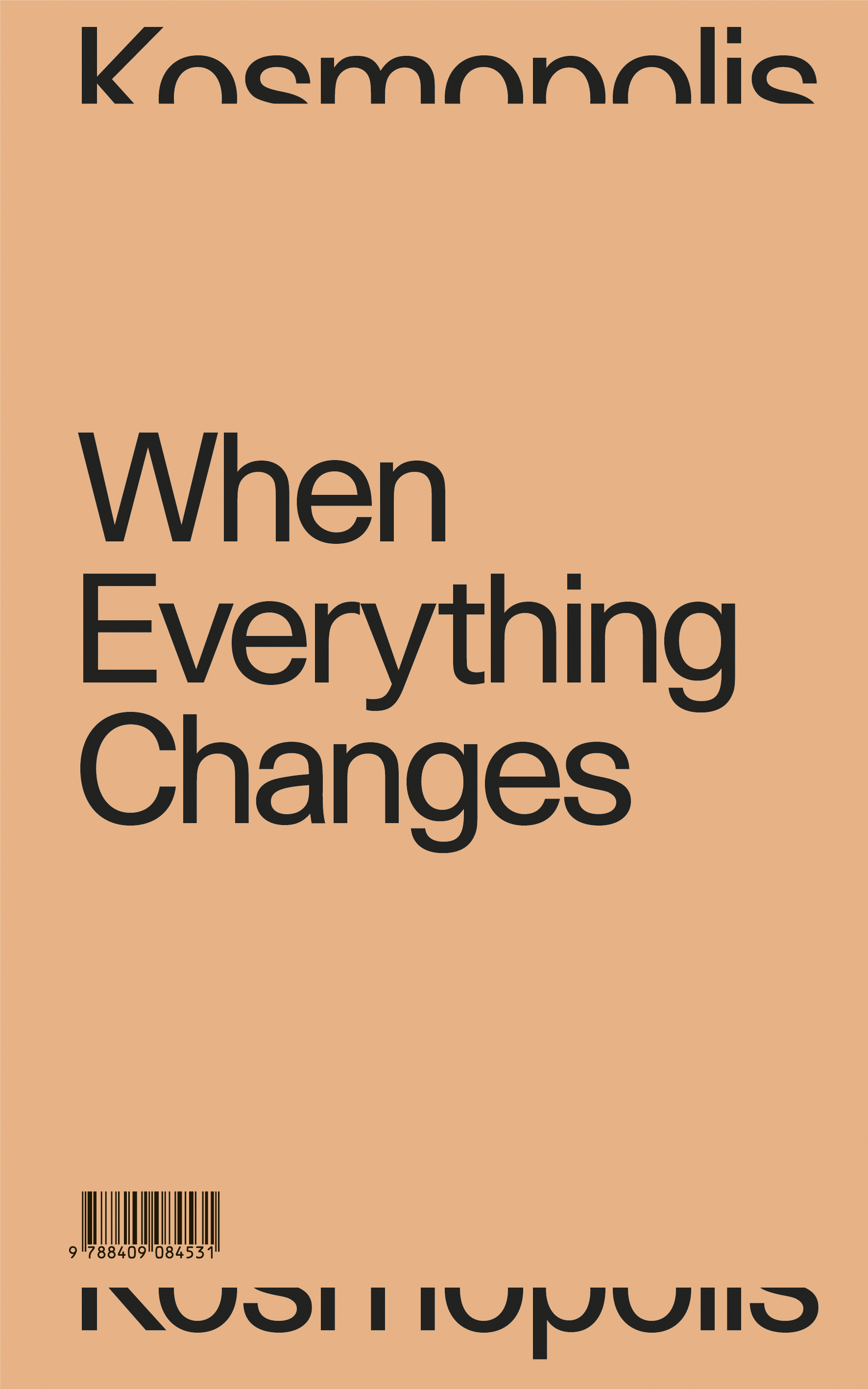 When everything changes / Quan tot canvia