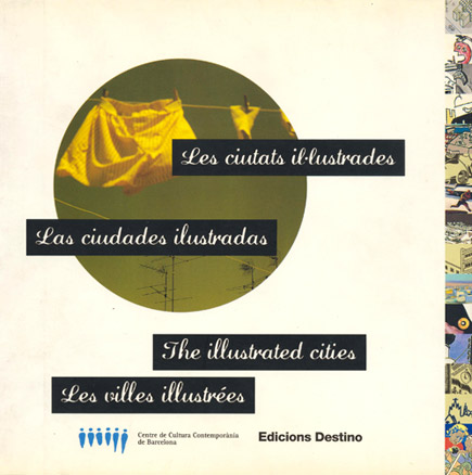 Les ciutats il·lustrades / Las ciudades ilustradas / The Illustrated Cities / Les villes illustrées